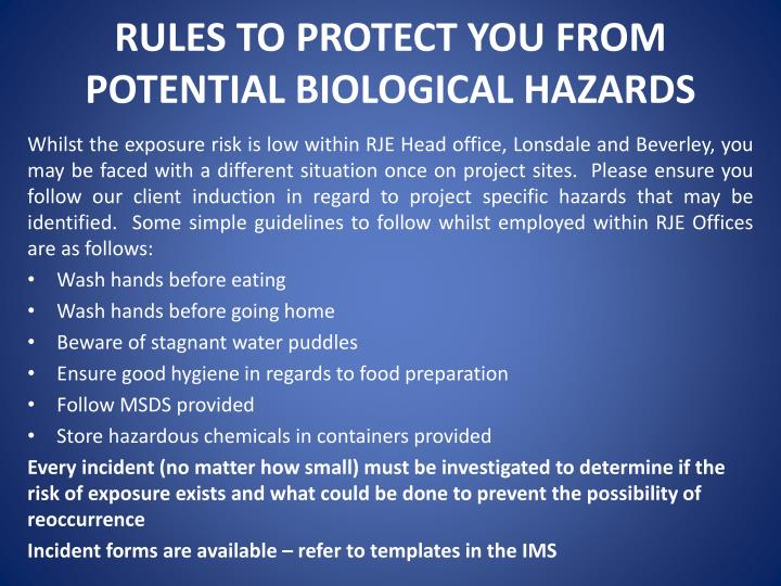 RULES TO PROTECT YOU FROM POTENTIAL BIOLOGICAL HAZARDS