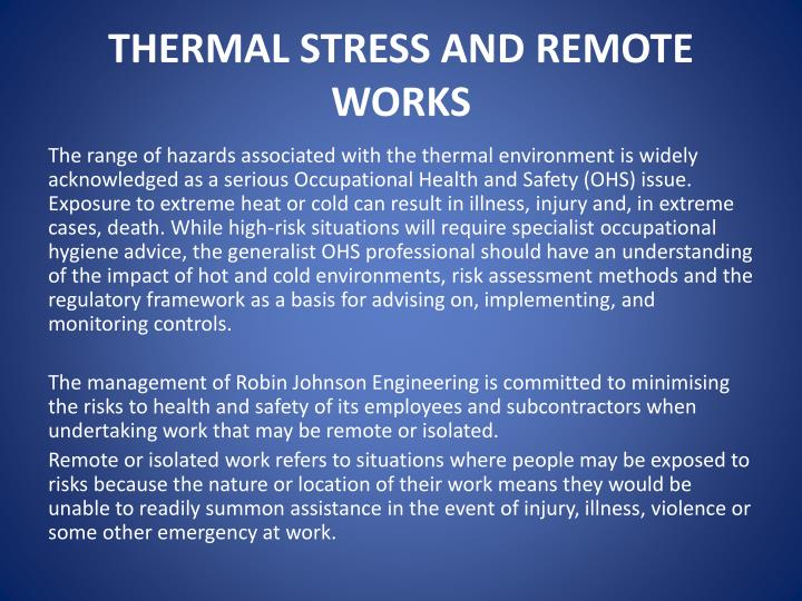 THERMAL STRESS AND REMOTE WORKS