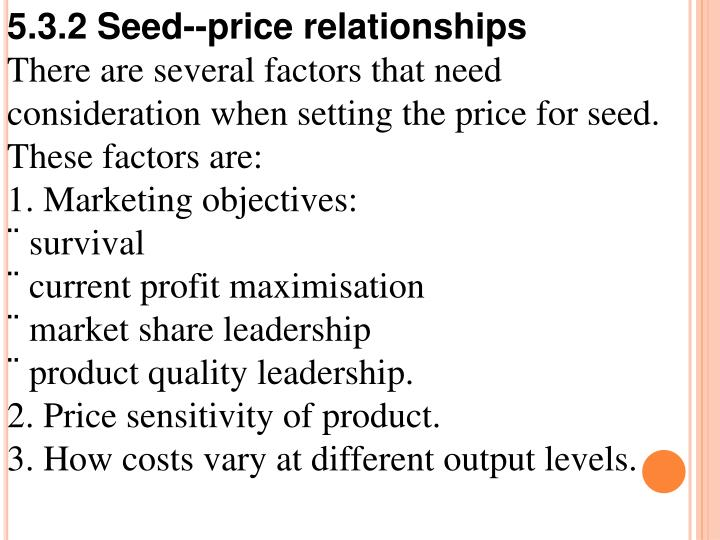 5.3.2 Seed--price relationships