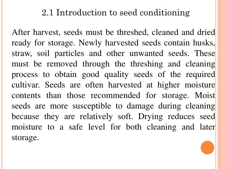 2.1 Introduction to seed conditioning