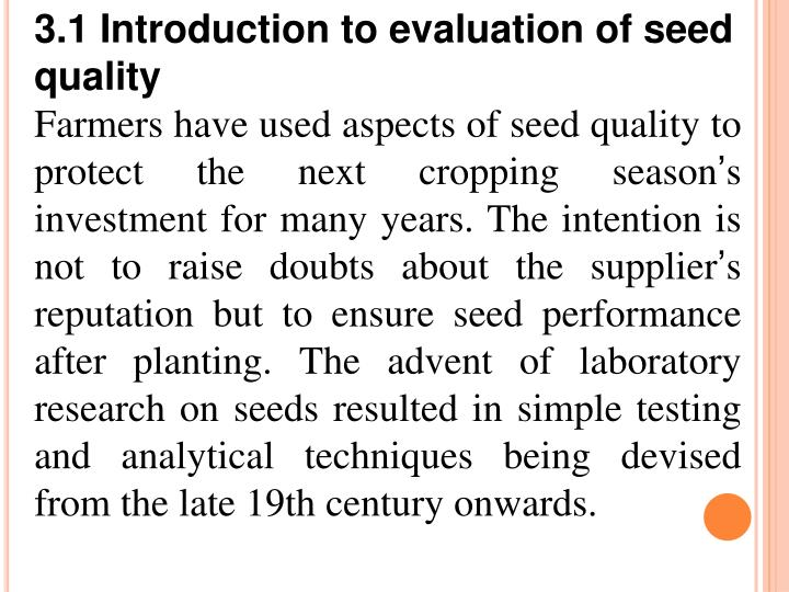 3.1 Introduction to evaluation of seed quality