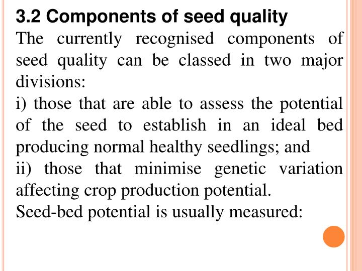 3.2 Components of seed quality