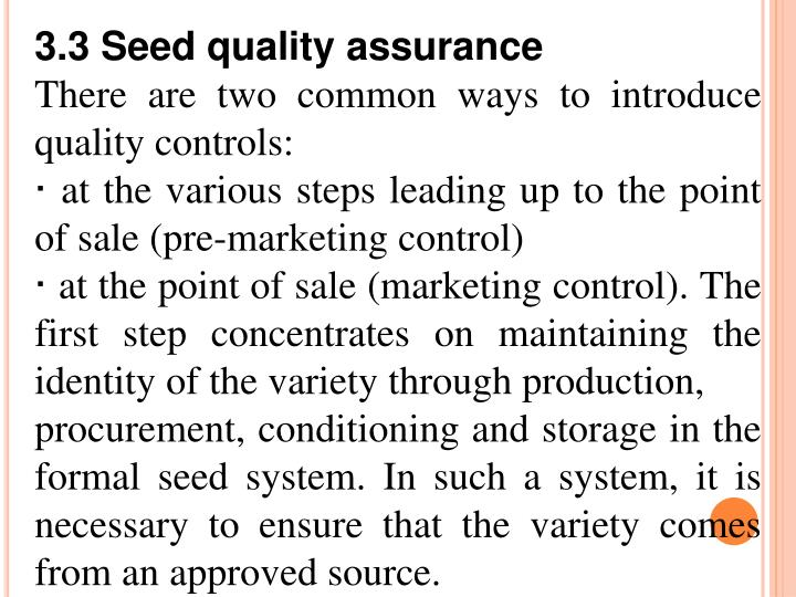 3.3 Seed quality assurance