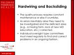 hardwiring and backsliding