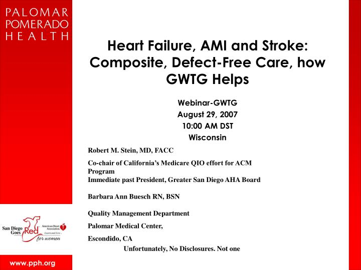 heart failure ami and stroke composite defect free care how gwtg helps n.