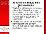reduction in failure rate rfr definition