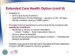 extended care health option cont d