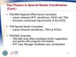 key players in special needs coordination cont