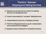 partition between shipping and mailing services