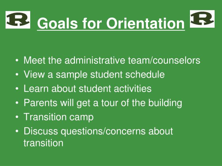 Goals for orientation