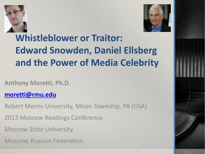 whistleblower or traitor edward snowden daniel ellsberg and the power of media celebrity n.