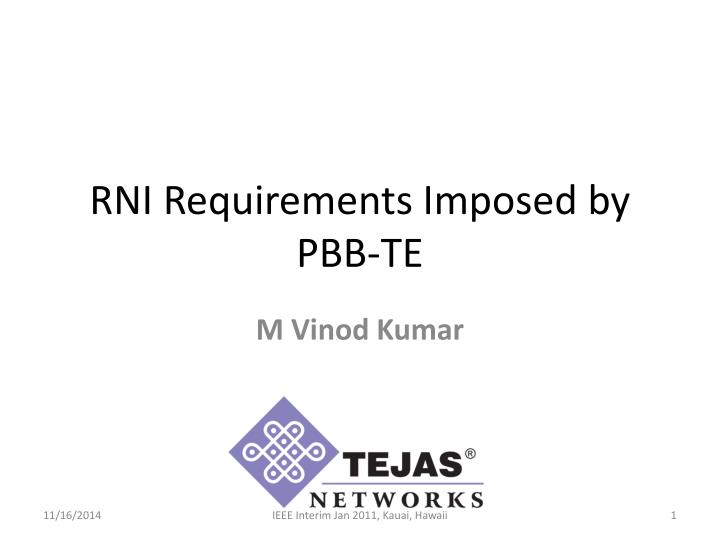 rni requirements imposed by pbb te n.