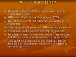 what is who mdt