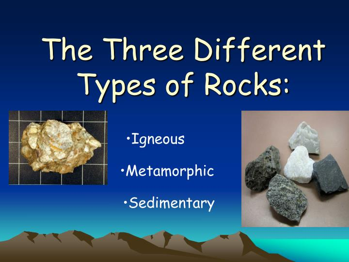 Ppt - The Three Different Types Of Rocks Powerpoint -3342
