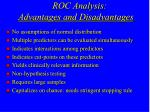 roc analysis advantages and disadvantages