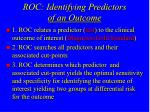 roc identifying predictors of an outcome