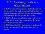 roc identifying predictors of an outcome1