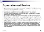expectations of seniors