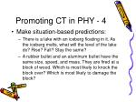promoting ct in phy 4