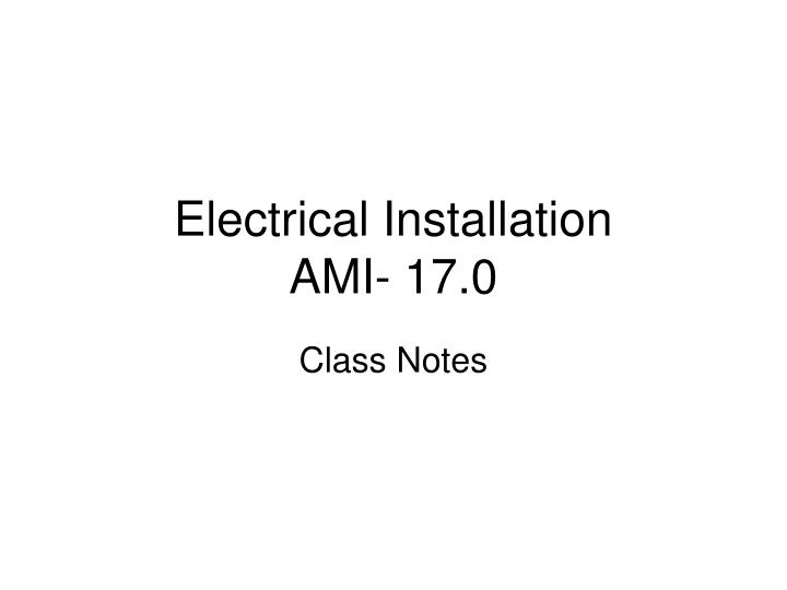 electrical installation ami 17 0 n.