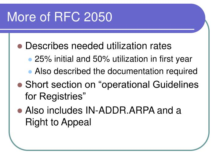 More of RFC 2050