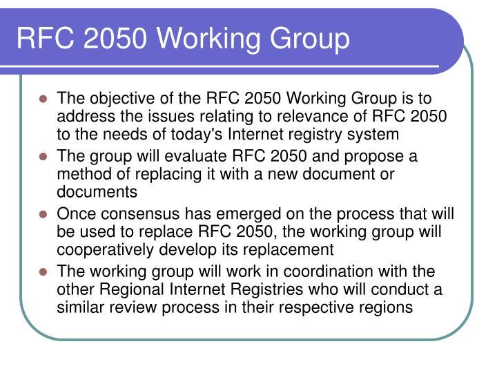 RFC 2050 Working Group