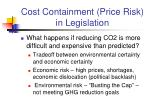 cost containment price risk in legislation