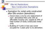 ellis act restrictions new construction exemptions