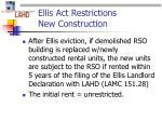 ellis act restrictions new construction