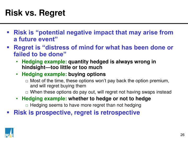 Risk vs. Regret