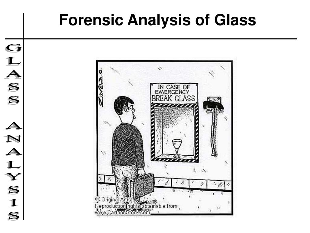 Ppt Forensic Analysis Of Glass Powerpoint Presentation Id6694891
