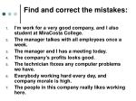 find and correct the mistakes