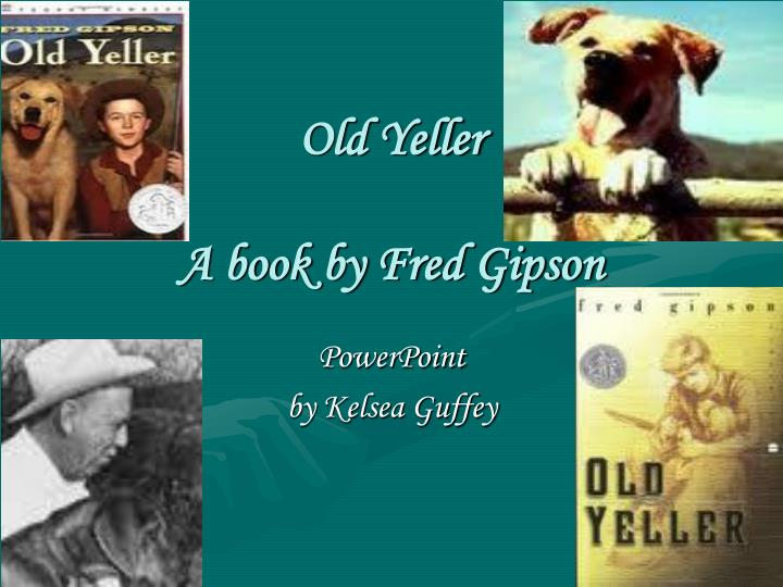 old yeller a book by fred gipson n.