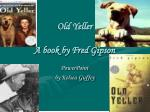 old yeller a book by fred gipson