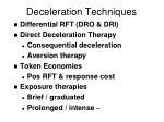 deceleration techniques