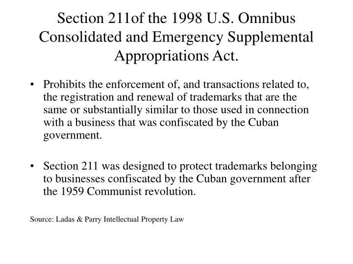Section 211of the 1998 U.S. Omnibus Consolidated and Emergency Supplemental Appropriations Act.