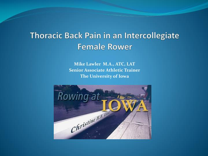 thoracic back pain in an intercollegiate female rower n.
