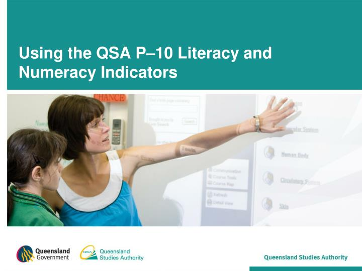 using the qsa p 10 literacy and numeracy indicators n.