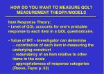 how do you want to measure qol measurement theory models2