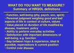 what do you want to measure summary of hrqol definitions