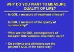 why do you want to measure quality of life