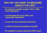 why do you want to measure quality of life1