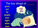 the boy sleeps at