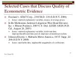 selected cases that discuss quality of econometric evidence