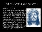 put on christ s righteousness