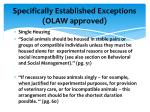 specifically established exceptions olaw approved2