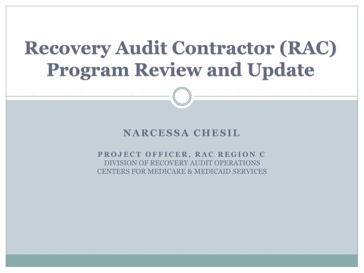 recovery audit contractor rac program review and update n.