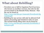 what about rebilling