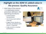 highlight on the adm v1 added value in the process quality assurance