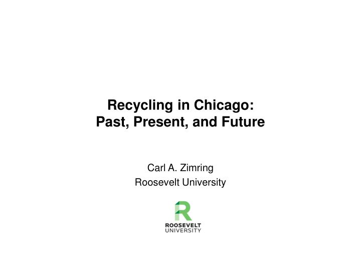 recycling in chicago past present and future n.